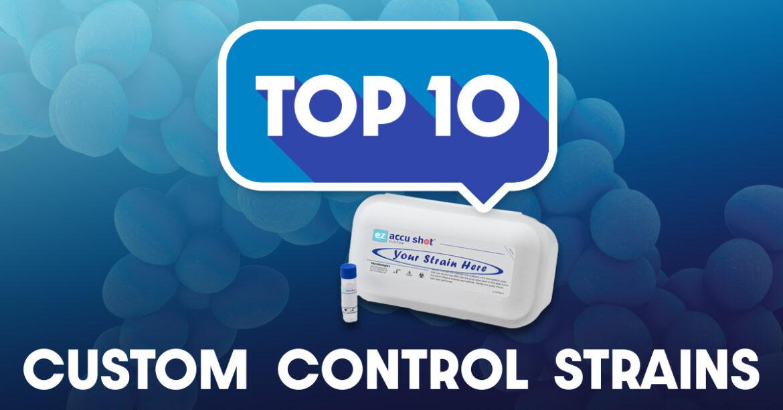 Top Ten Custom Control Strains
